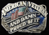 HG05111 VINTAGE 1987 ***AMERICAN VETERAN*** & PROUD OF IT BUCKLE