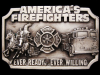 1983 AMERICA'S FIREFIGHTERS EVER READY & WILLING BUCKLE