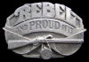 COOL 1987 VINTAGE *REBEL AND PROUD OF IT* PEWTER BUCKLE