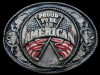 COOL VINTAGE 1991 *PROUD TO BE AN AMERICAN* BELT BUCKLE