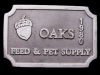 IC29162 VINTAGE 1980 ***OAKS FEED & PET SUPPLY*** PEWTER BUCKLE
