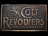 1970s *COLT REVOLVERS THE WORLDS RIGHT ARM* BELT BUCKLE