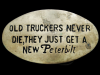 KC29127 GREAT 1970s ***OLD TRUCKERS NEVER DIE...PETERBILT*** SOLID BRASS BUCKLE