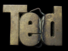 IE11170 VINTAGE 1978 CUT-OUT NAME ****TED**** SOLID BRASS BUCKL