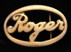 HJ16113 VINTAGE 1978 ***ROGER*** CUT-OUT NAME SOLID BRASS BUCKLE