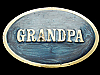 KH19141 REALLY NICE VINTAGE 1982 NAME ***GRANDPA*** BRASSTONE BELT BUCKLE