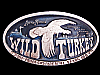 LK19150 VINTAGE 70s *WILD TURKEY KENTUCKY STRAIGHT BOURBON WHISKEY* BOOZE BUCKLE